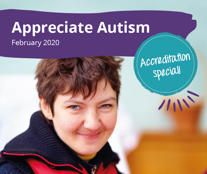 Appreciate Autism: Accreditation special! (February 2020)