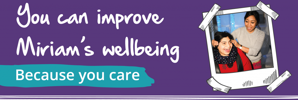 You can improve Miriam's wellbeing