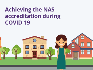 Achieving the NAS accreditation during COVID-19