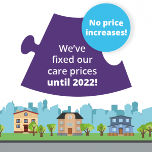 Our price promise - we've fixed our care prices until 2022!