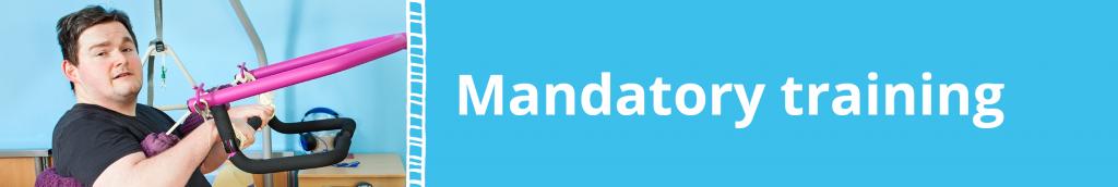 Mandatory complex care training