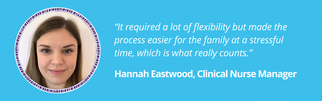 """Hannah Eastwood, Clinical Nurse Manager, discussing the transition said, """"It required a lot of flexibility but made the process easier for the family at a stressful time, which is what really counts."""" Image of Hannah in a purple circular ladder frame."""